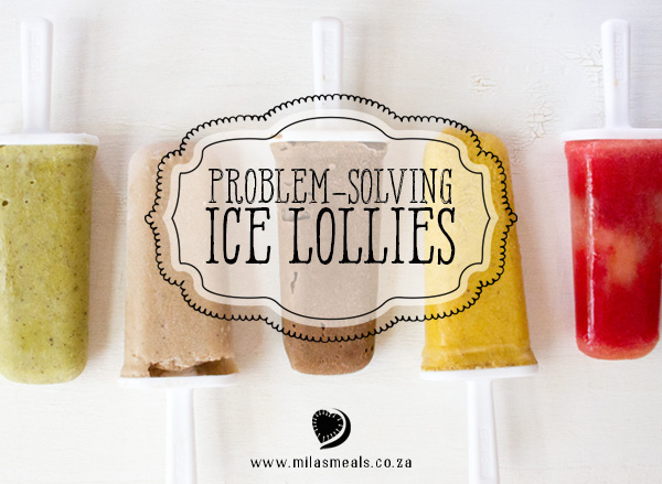 Mila's Meals Ice Lolly Recipes