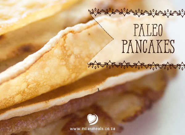 Mila's Meals Paleo Pancakes