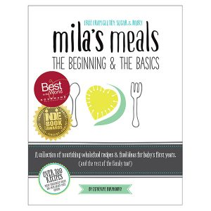 Mila's Meals The Beginning & The Basics by Catherine Barnhoorn