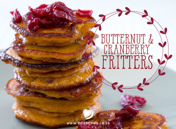 Mila's Meals Butternut and Cranberry Fritters