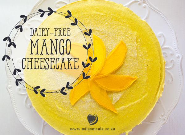 Mila's Meals Dairy-Free Mango Cheesecake