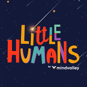 Little Humans by Mindvalley